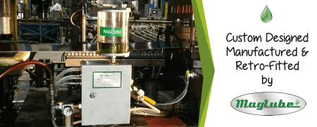Custom Maglube Micro Lubrication System