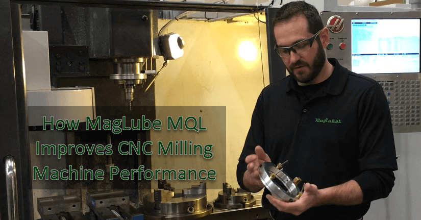 MagLube MQL on CNC Milling Machines