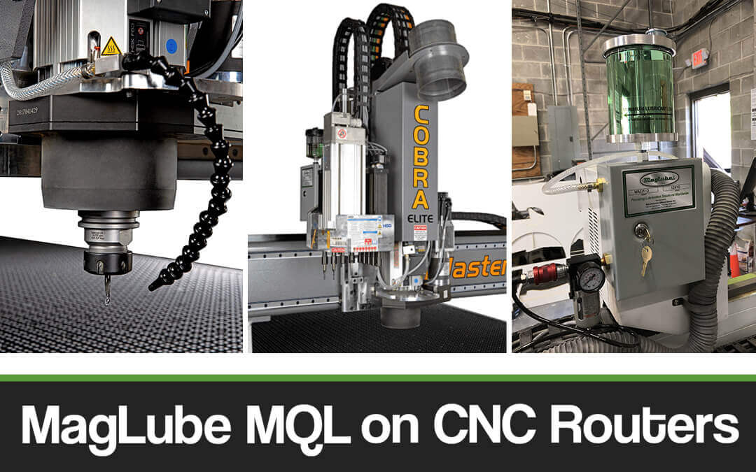 MagLube MQL CNC Routers