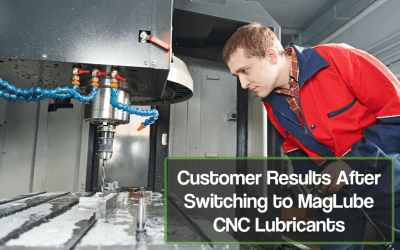 MagLube Aluminum and CNC Lubricants – The Preferred Lubrication for Metal Fabricators