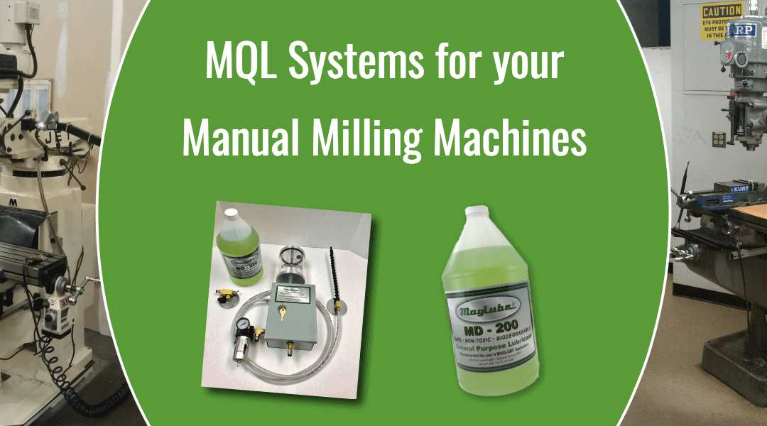 maglube mql systems for manual milling machines